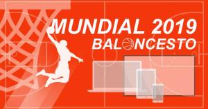 Dónde seguir el Mundial de Baloncesto 2019