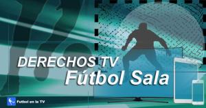 Dónde ver fútbol sala en España en 2019-2020
